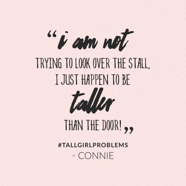 tall girl problems: I am not trying to look over the stall, I just happen to be taller than the door!