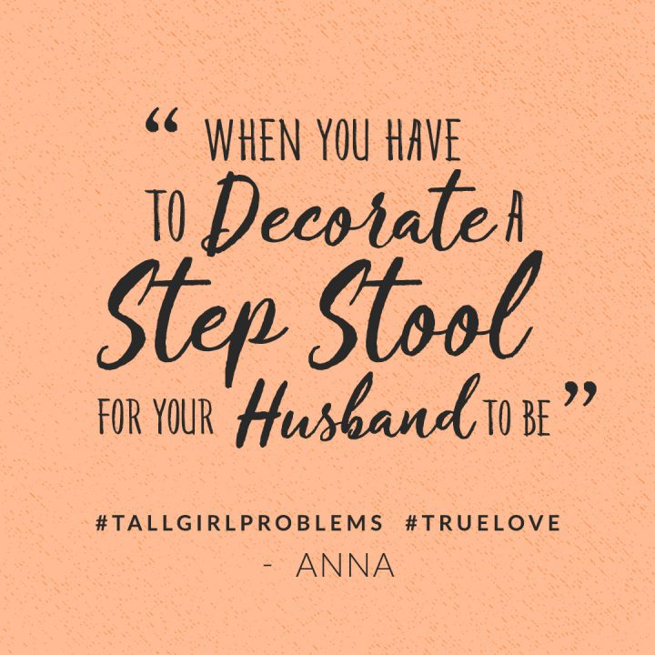 tall girl problems: when you decorate a step stool for your husband to be